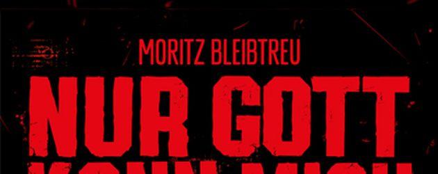 """Filmplakat zu """"Nur Gott kann mich richten"""" von Moritz Bleibtreu"""
